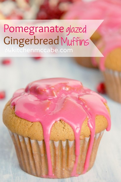 Pomegranate Glazed Gingerbread Muffins - The Kitchen McCabe